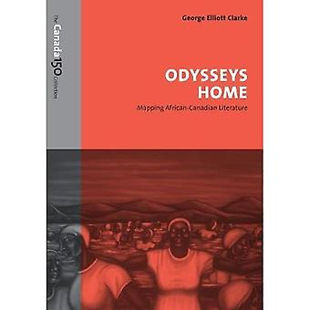 Odysseys Home: Mapping African-Canadian Literature (The Canada 150 Collection)