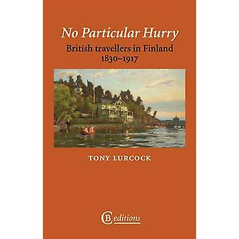 No Particular Hurry by Lurcock & Tony