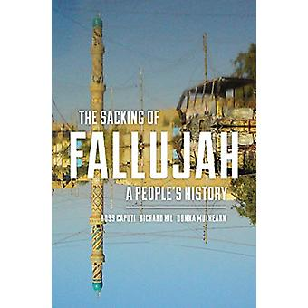 The Sacking of Fallujah - A People's History by Ross Caputi - 97816253