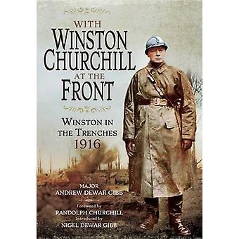 フロント - によって塹壕 1916 でウィンストン ・ チャーチルと