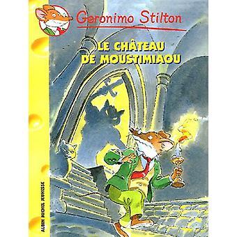 Le Chateau de Mistimiou N22 by Geronimo Stilton - 9782226157898 Book
