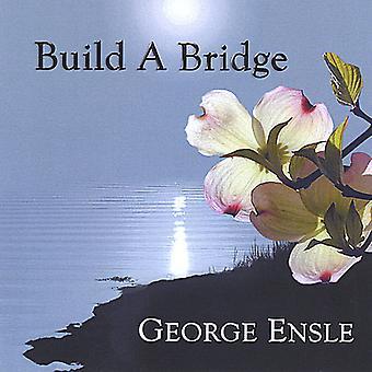 George Ensle - Build a Bridge [CD] USA import