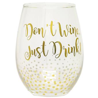 JOE DAVIES Glass LP29151 B Gold With Dont Wine Or Save Water Design