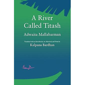 A River Called Titash by Adwaita Mallabarman - 9780520080508 Book