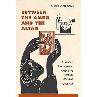 Mellan Ambo och Altaret - Biblisk predikan och den romerska missen