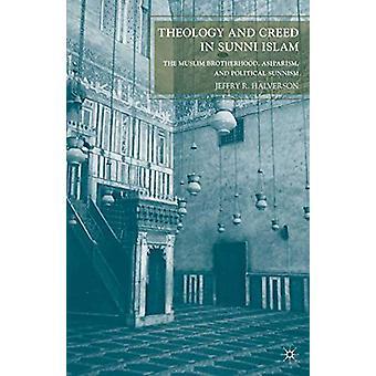 Teologia ja uskontunnustus sunni-islamissa - Muslimiveljeskunta - Ash'arism