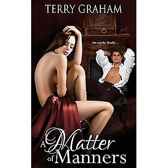 A Matter of Manners by Terry Graham - 9781509229642 Book