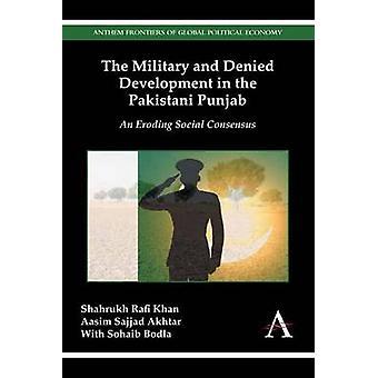 The Military and Denied Development in the Pakistani Punjab - An Erodi