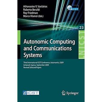 Autonomic Computing and Communications Systems