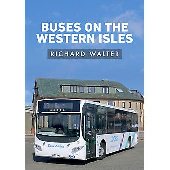 Buses on the Western Isles by Richard Walter