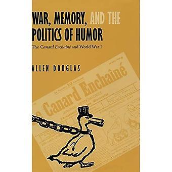 Krieg, Erinnerung und die Politik des Humors: Die Canard Enchaine und der Erste Weltkrieg