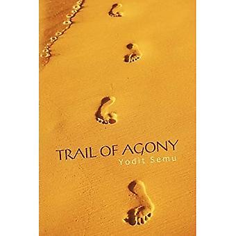 Trail of Agony