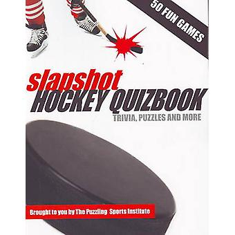 Slapshot Hockey Quizbook  Trivia Puzzles amp More by Jesse Paul Ross