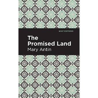 The Promised Land by Mary Antin & Contributions by Mint Editions