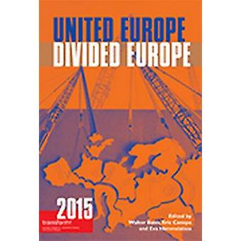 United Europe Divided Europe Transform 2015 by Baier & Walter