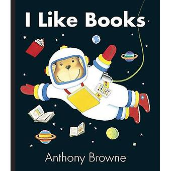 I Like Books by Browne & Anthony