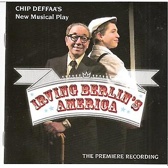Chip Deffaa's Irving Berlins Amerika - Chip Deffaas Irving Berlins America [CD] USA import