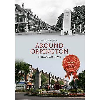 حول أوربينغتون عبر الزمن بفيل والر-كتاب 9781445617671