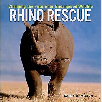 Sauvetage de Rhino - changer l'avenir pour les espèces en péril par Garry Ha