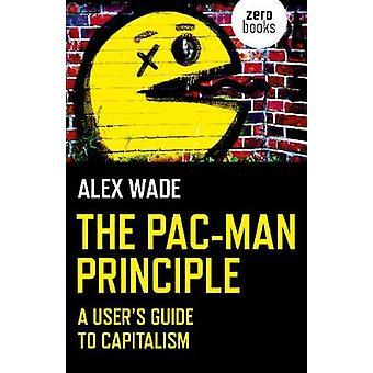 Pac-Man principen - - A User's Guide till kapitalismen av Pac-Man Prin