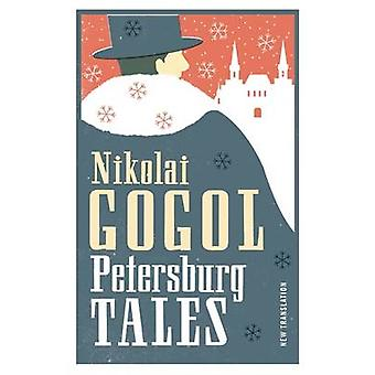 Petersburg Tales by Nikolai Gogol - Dora O'Brien - 9781847493491 Book