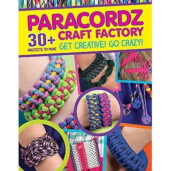 Paracordz Craft Factory by CMC Editors - 9781861089236 Book