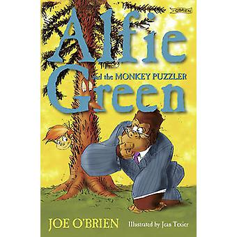 Alfie Green and the Monkey Puzzler (2nd Revised edition) by Joe O'Bri