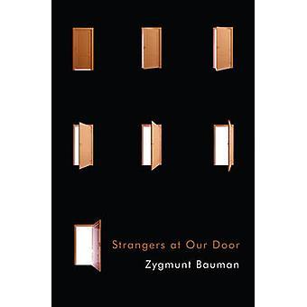Fremde an unsere Tür von Zygmunt Bauman - 9781509512164 Buch