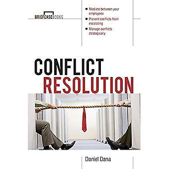 Konfliktlösning: Medling verktyg för vardagliga Worklife (portfölj böcker serien)