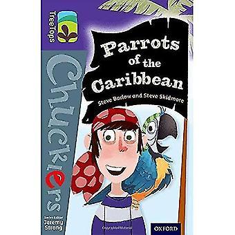 Oxford Reading Tree Baumkronen Chucklers: Level 11: Papageien der Karibik