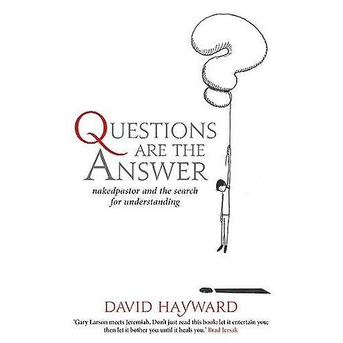 Questions Are the Answer: nakedpastor and the search for understanding