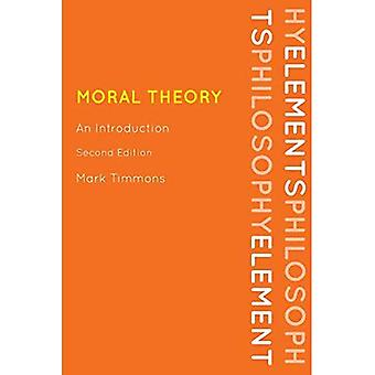 Moral Theory: An Introduction