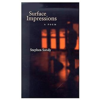 Surface Impressions: A Poem