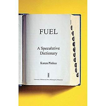 Fuel (PostHumanities (Paperback))