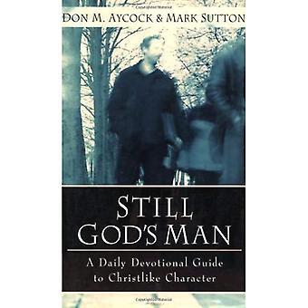 Ancora uomo di Dio: una guida quotidiana devozionale al carattere cristiano