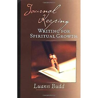 Journal Keeping: Writing for Spiritual Growth