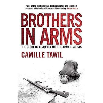 Brothers in Arms: Al Qai'ida en de Arabische jihadisten