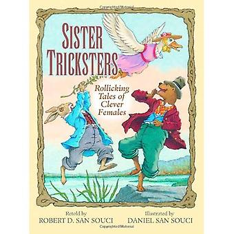 Sister Tricksters: Rollicking Tales of Clever Females