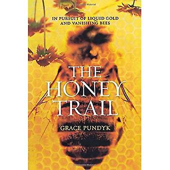 Honung leden: I jakten på flytande guld och försvinnande bin