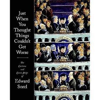 Net toen u dacht dat dingen niet kon erger: De Cartoon en Comic Strip van Edward Sorel