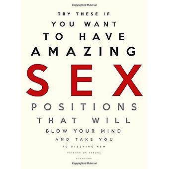 Geweldige geslachtsposities (Paperback)