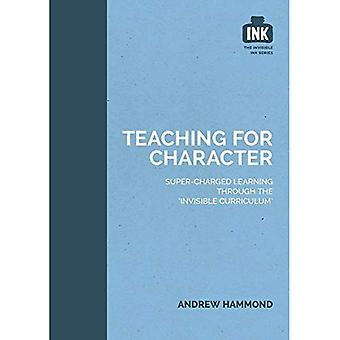 Teaching for Character (The Invisible Curriculum)