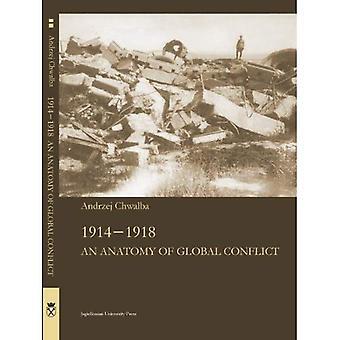 1914-1918: an Anatomy of mondiale Conflict (Jagiellonian Studies van de geschiedenis)