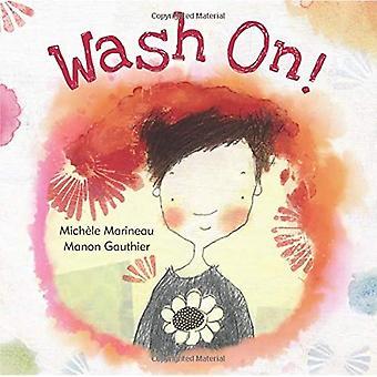Wash On!