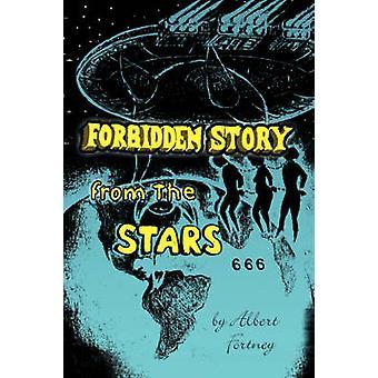 Verbotene Geschichte von den Sternen durch Fortney & Albert