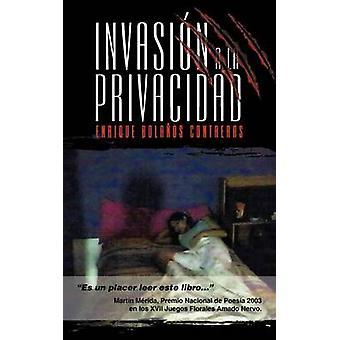 Invasi N a la Privacidad av Bola Os Contreras & Enrique