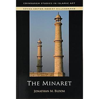 Il Minareto di Jonathan M. Bloom - 9781474437226 libro