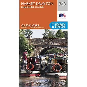 Market Drayton - Loggerheads and Eccleshall by Ordnance Survey - 9780