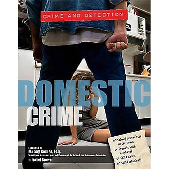 Domestic Crime by Isobel Brown - 9781422234747 Book