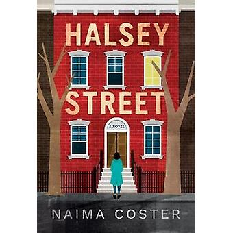 Halsey Street by Naima Coster - 9781503941175 Book